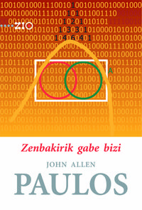 Zenbakirik Gabe Bizi - John Allen Paulos