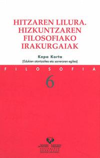 HITZAREN LILURA - HIZKUNTZAREN FILOSOFIAKO IRAKURGAIAK