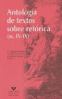 ANTOLOGIA DE TEXTOS SOBRE RETORICA (SS. IV-IX)