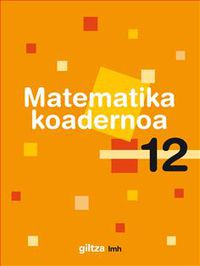 Lh 4 - Matematika Koad. 12 - Batzuk