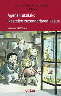 Agerian Utzitako Ikastetxe-zuzendariaren Kasua - Joachim Friedrich