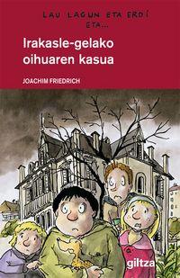 Irakasle-gelako Oihuaren Kasua - Joaquim Friederich