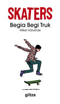Skaterrak 3 - Begia Begi Truk - Mikel Valverde