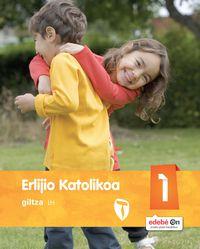 LH 1 - ERLIJIO KATOLIKOA - ZAIN