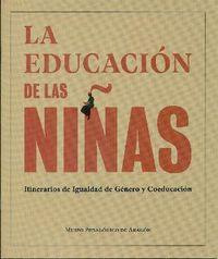 LA EDUCACION DE LAS NIÑAS - ITINERARIOS DE IGUALDAD DE GENERO Y COEDUCACION