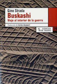 Buskashi - Viaje Al Interior De La Guerra - Gino Strada