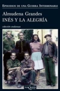 INES Y LA ALEGRIA - EPISODIOS DE UNA GUERRA INTERMINABLE
