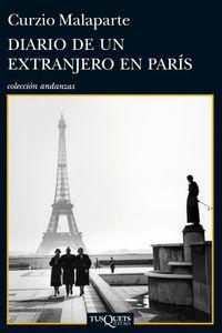 Diario De Un Extranjero En Paris - Curzio Malaparte