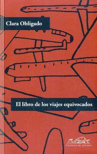 El libro de los viajes equivocados - Clara Obligado