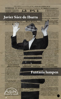 Fantasia Lumpen - Javier Saez De Ibarra