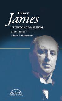 Cuentos Completos (1864-1878) - Henry James