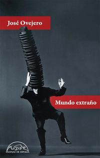Mundo Extraño - Jose Ovejero