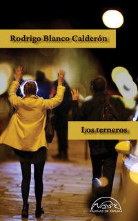 Los terneros - Rodrigo Blanco Calderon