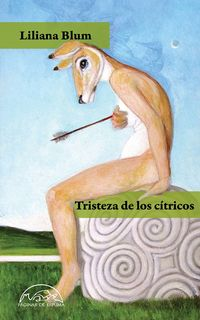 Tristeza De Los Citricos - Liliana Blum