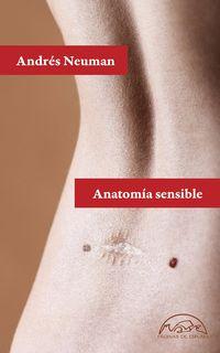 Anatomia Sensible - Andres Neuman