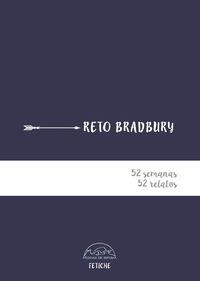 RETO BRADBURY - 52 SEMANAS, 52 RELATOS