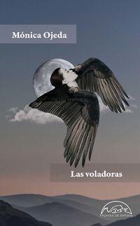 Las voladoras - Monica Ojeda