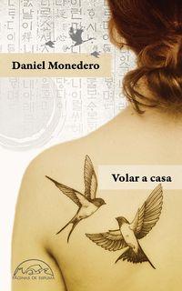Volar A Casa - Daniel Monedero