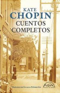 Cuentos Completos - Kate Chopin