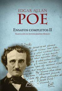 ENSAYOS COMPLETOS II (EDGAR ALLAN POE)