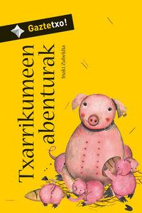 Txarrikumeen Abenturak (bizk) - Iñaki  Zubeldia  /  Estibaliz   Jalon (il. )