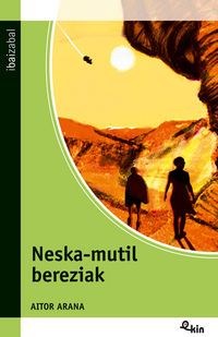 NESKA-MUTIL BEREZIAK