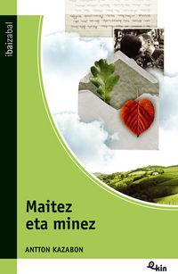 MAITEZ ETA MINEZ