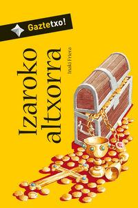 Izaroko Altxorra (bizk) - Iñaki Friera Urbistondo