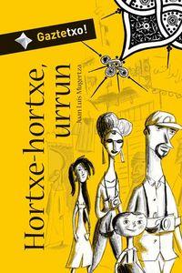 Hortxe-Hortxe, Urrun - Juan Luis Mugertza / Ivan Mata (il. )