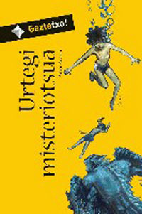 Urtegi Misteriotsua - Aitor  Arana  /  Alberto   Campos (il. )
