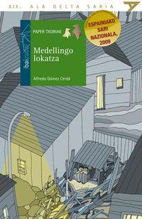 Medellingo Lokatza - Alfredo Gomez Cerda