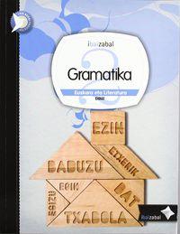 DBH 2 - EUSKARA ETA LITERATURA - GRAMATIKA - I. BAI. BERRI