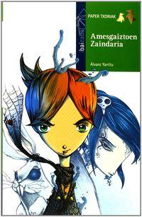 Amesgaiztoen Zaindaria - Alvaro Yarritu / David Guirao (il. )