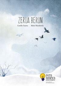 Zerua Berun (2014ko Peru Abarka Saria) - Castillo Suarez / Maite Mutuberria (il. )