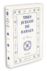 TRES JUEGOS DE BARAJA