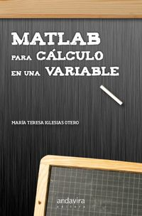 Matlab Para Calculo De Una Variable - Maria Teresa Iglesias Otero