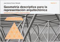 Geometria Descriptiva Para La Representacion Arquitectonica Ii - Jose Antonio Franco Taboada