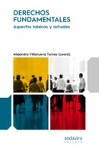DERECHOS FUNDAMENTALES - ASPECTOS BASICOS Y ACTUALES