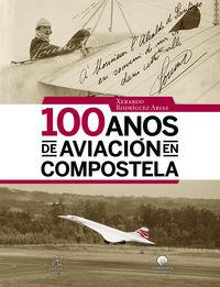 100 AÑOS DE AVIACION EN COMPOSTELA
