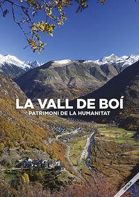 Vall De Boi, La - Patrimoni De La Humanitat - Aa. Vv.