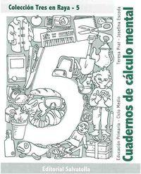 Ep - Tres En Raya 5 (cuad. Calculo Mental) - Teresa Prat