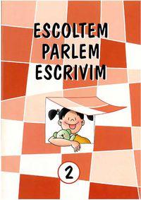 ESCOLTEM PARLEM ESCRIVIM 2