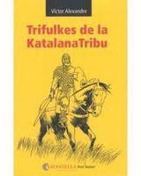 TRIFULKES DE LA KATALANATRIBU