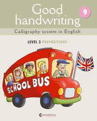 GOOD HANDWRITING 9 - LEVEL 3 PREPOSITIONS