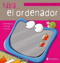 HABLA. .. EL ORDENADOR - LA TECNOLOGIA HABLA 1