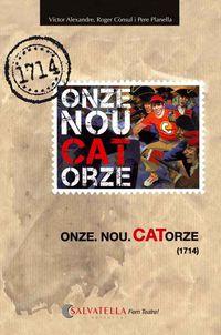 ONZE. NOU. CATORZE (1714)