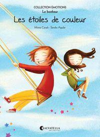 ETOILES DE COULEUR, LES - LE BONHEUR