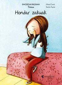 Hondar Zakuak (tristura) - Mireia Canals Botines / Sandra Aguilar (il. )