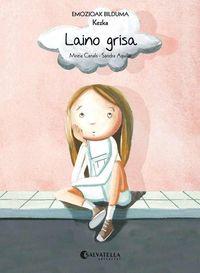Laino Grisa (kezka) - Mireia Canals Botines / Sandra Aguilar (il. )