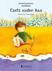 Ezetz Esaten Ikasi (asertibitatea) - Mireia Canals Botines / Sandra Aguilar (il. )